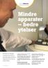 Mindre apparater - bedre ytelser