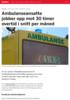 Ambulanseansatte jobber opp mot 30 timer overtid i snitt per måned
