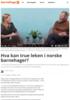 Hva kan true leken i norske barnehager?