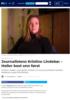 Journalistens Kristine Lindebø: - Heller best enn først