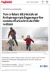 Nav er klare til å betale ut feriepenger på dagpenger før sommerferien hvis det blir vedtatt