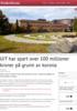 UiT har spart over 100 millioner kroner på grunn av korona